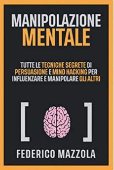 Federico Mazzola - Manipolazione mentale